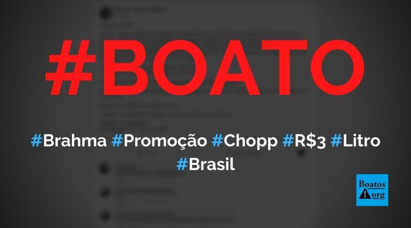 Brahma faz promoção de barril de chopp e vende a R$ 3 por litro, diz boato (Foto: Reprodução/Facebook)