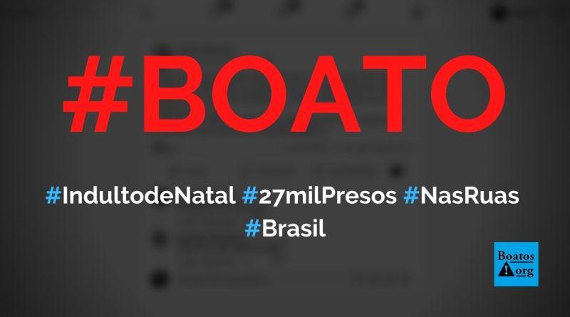 Indulto de Natal libera 27 mil presos temporariamente nas ruas, diz boato (Foto: Reprodução/Facebook)