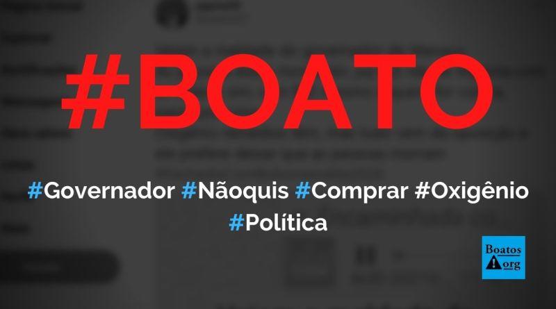 Falta oxigênio em Manaus porque governador não quer comprar da oposição e tem dívida com fornecedor, diz boato (Foto: Reprodução/Twitter)