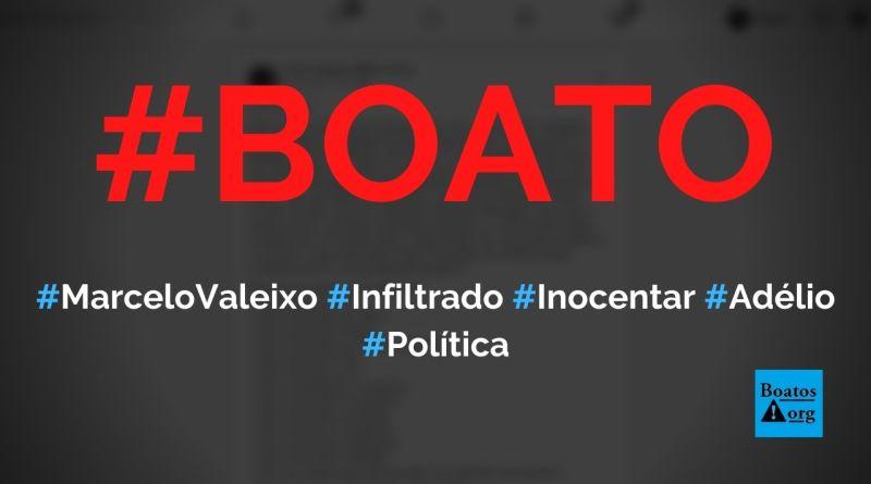 Marcelo Valeixo foi infiltrado por Moro para inocentar Adélio Bispo, diz boato (Foto: Reprodução/Facebook)