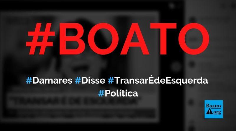 """Ministra Damares Alves diz que """"transar é de esquerda"""", diz boato (Foto: Reprodução/Facebook)"""