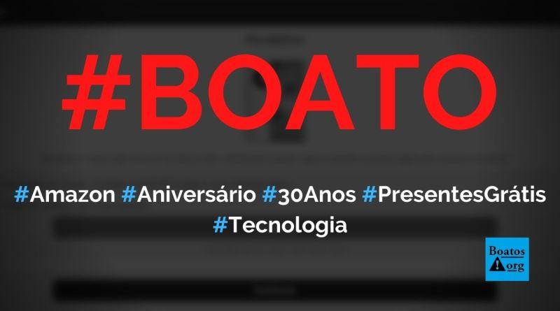 Amazon celebra aniversário de 30 anos e dá presentes grátis no WhatsApp, diz boato (Foto: Reprodução/Facebook)