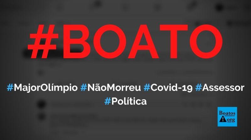 Assessor diz que Major Olímpio não morreu de Covid-19 (morreu de AVC), diz boato (Foto: Reprodução/Facebook)