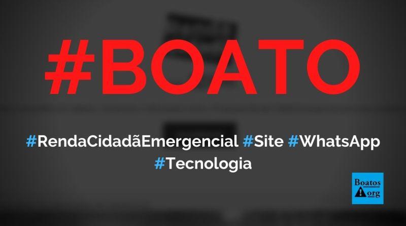 Programa Renda Cidadã Emergencial está com inscrições abertas em site no WhatsApp, diz boato (Foto: Reprodução/Internet)
