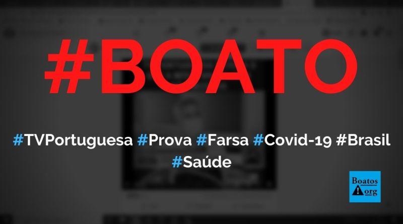 TV portuguesa acerta ao denunciar falsas mortes por Covid-19 no Brasil para estados receberem verba federal, diz boato (Foto: Reprodução/Facebook)