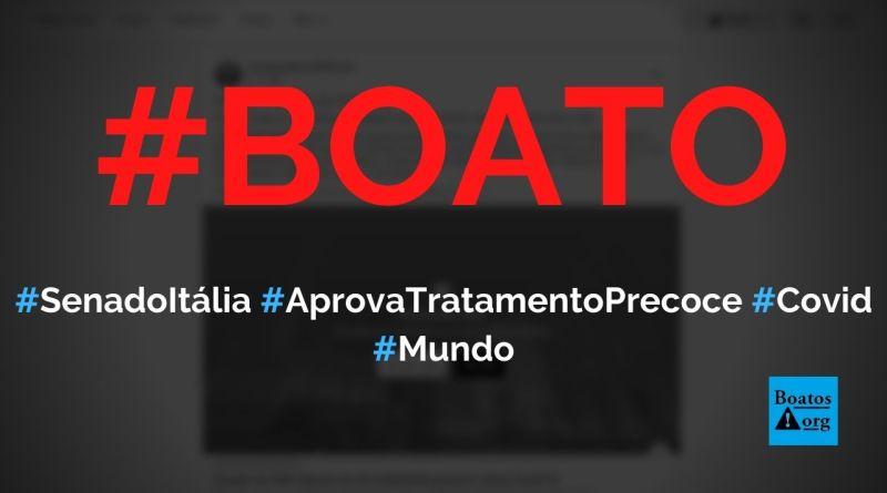 Senado da Itália aprova tratamento precoce (hidroxicloroquina e ivermectina) contra Covid-19, diz boato (Foto: Reprodução/Facebook)