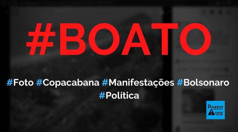 Foto mostra manifestação a favor de Bolsonaro em Copacabana com mar de gente, diz boato (Foto: Reprodução/Facebook)
