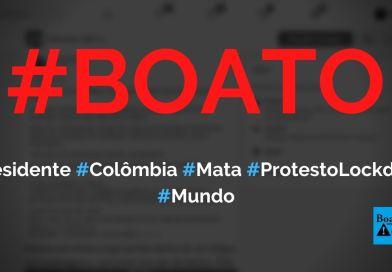Presidente da Colômbia mandou matar quem estiver nas ruas contra o lockdown, diz boato (Foto: Reprodução/Facebook)