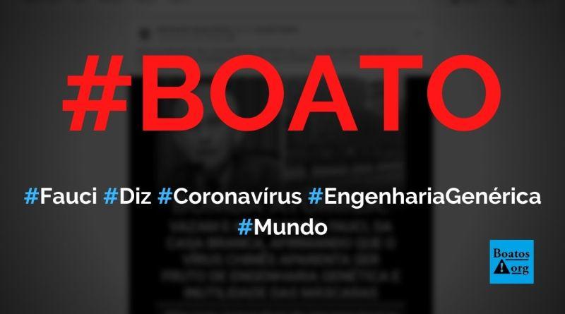 Anthony Fauci diz, em e-mail vazado, que coronavírus é fruto de engenharia genética, diz boato (Foto: Reprodução/Facebook)