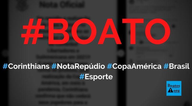 Corinthians publica nota de repúdio à Copa América 2021 no Brasil, diz boato (Foto: Reprodução/Facebook)