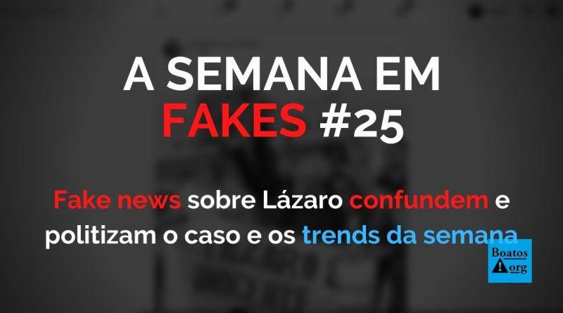 Fake news sobre Lázaro criam pânico, atrapalham investigações e politizam caso (Foto: Reprodução/Facebook)
