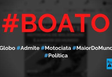 Globo admite que motociata de Bolsonaro é a maior do mundo, diz boato (Foto: Reprodução/Facebook)