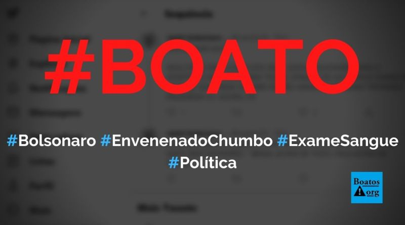 Bolsonaro foi envenenado com chumbo, mostram exames de sangue, diz boato (Foto: Reprodução/Facebook)