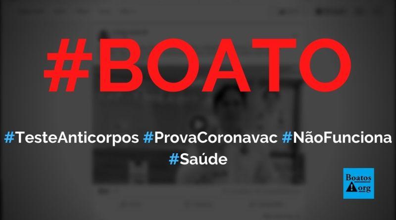 Teste de anticorpos feito por médico prova que Coronavac não protege contra a Covid-19, diz boato (Foto: Reprodução/Facebook)