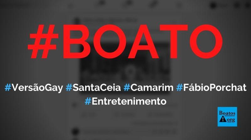 Versão gay da Santa Ceia está no camarim de Fábio Porchat na Globo, diz boato (Foto: Reprodução/Facebook)