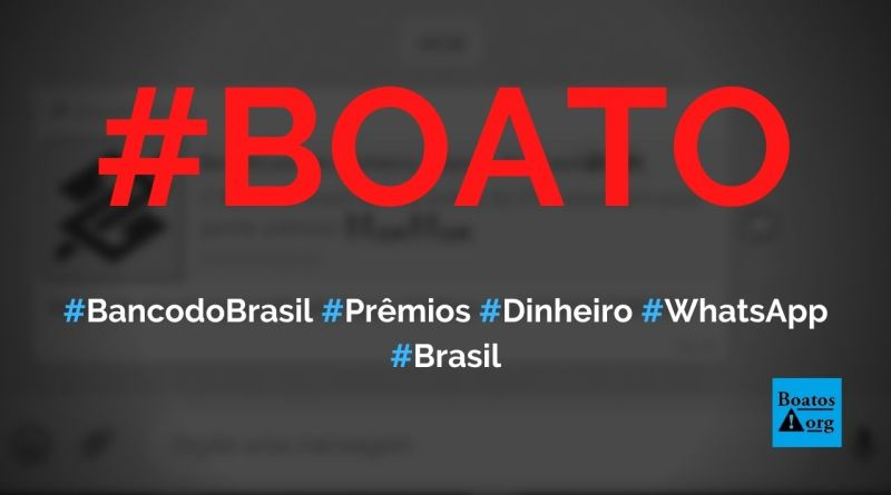 Banco do Brasil dá prêmios no WhatsApp por causa do 213° aniversário, diz boato (Foto: Reprodução/WhatsApp)