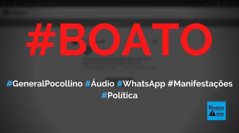 General Pocollino grava áudio sobre o que, dentro da lei, deve acontecer com Bolsonaro e STF, diz boato (Foto: Reprodução/Facebook)