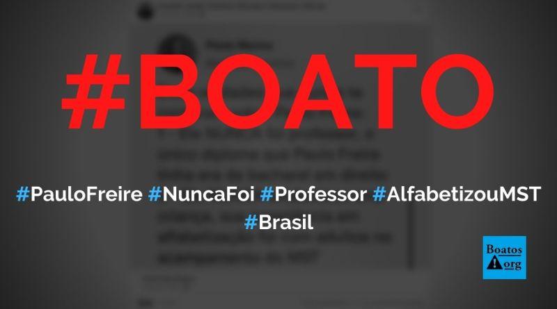 Paulo Freire nunca foi professor e só alfabetizou adultos do MST, diz boato (Foto: Reprodução/Facebook)