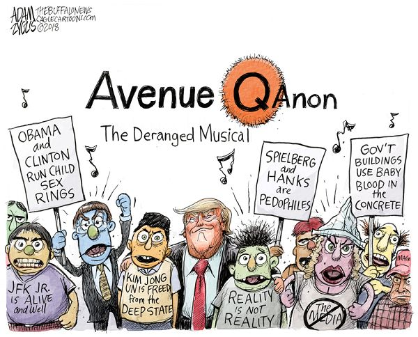 Title:  Avenue QAnon, the Deranged Musical.  Image;  Angry protestors holding signs and wear tee-shirts such as