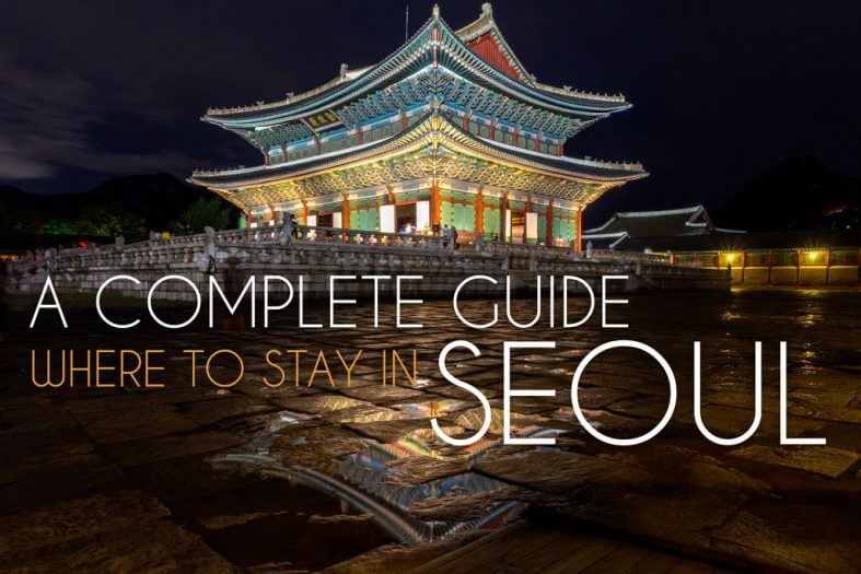 One Stop Guide For Where To Stay In Seoul Map Bobo And