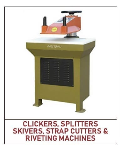 clickers, splitters, skivers, strapcutters & riveting machines