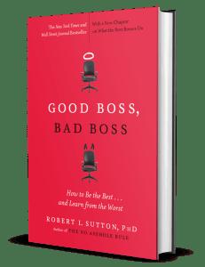 Good Boss, Bad Boss by Robert I. Sutton