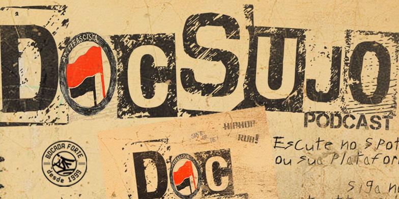 Pig comanda o Podcast Doc Sujo