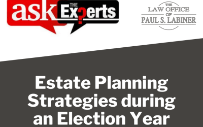 Estate Planning Strategies during an Election Year