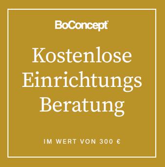 boconcept experience lass dich einrichten Einrichtungsberatung - KOSTENLOSE Einrichtungsberatung - im Wert von 300€