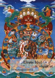 Livets hjul och vägen ut – Sangharakshita