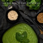 HEALTHY & YUMMY HOMEMADE GREEN MASH