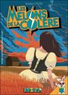 les_melons_de_la_colere_couv