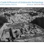 Important Bodrum Castle & Museum of Underwater Archaeology Information Turkey