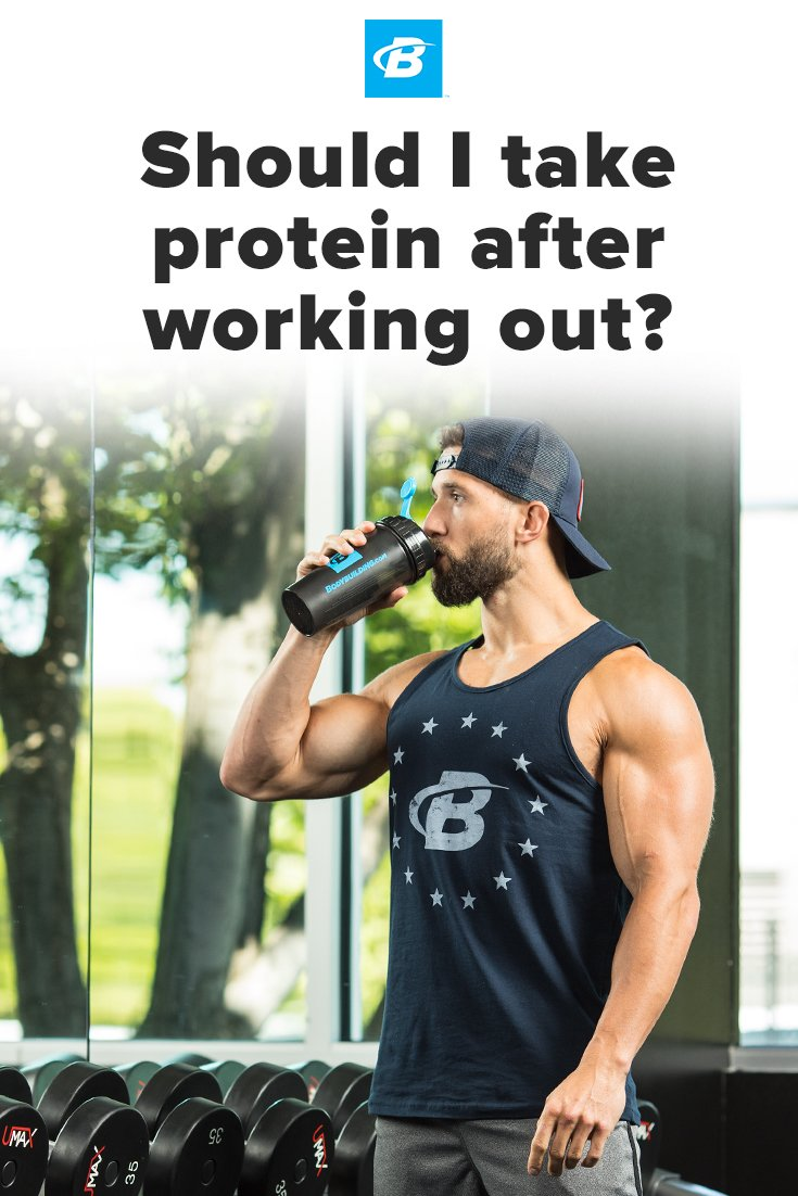 Should I Take Protein After Working Out?   Bodybuilding.com