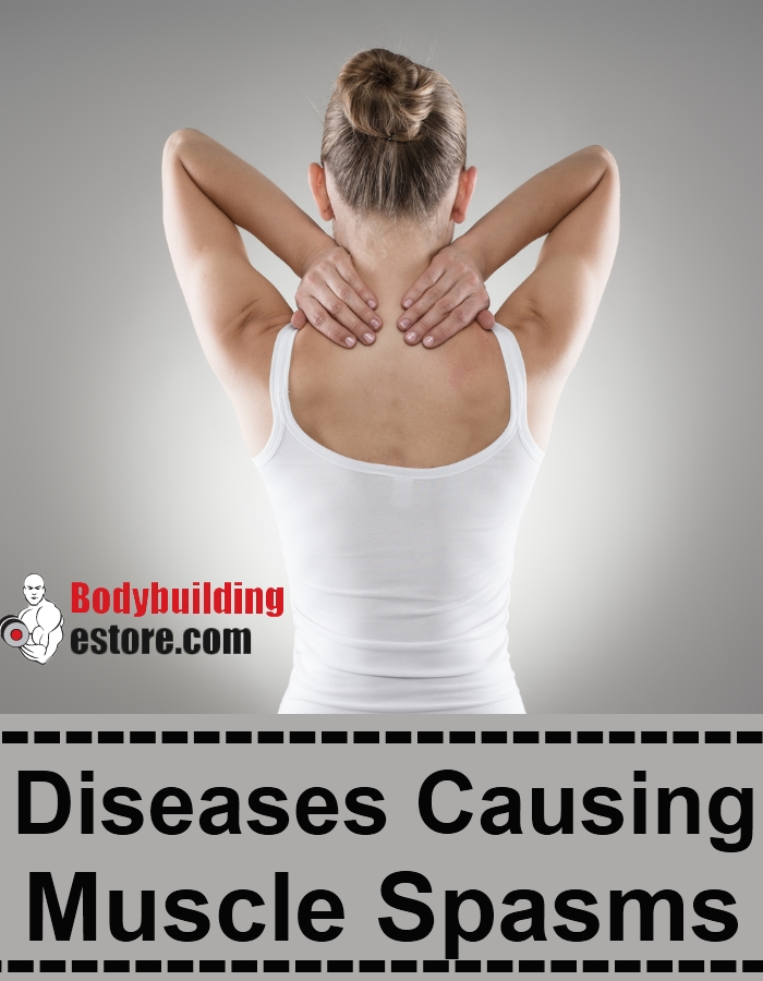 Diseases Causing Muscle Spasms