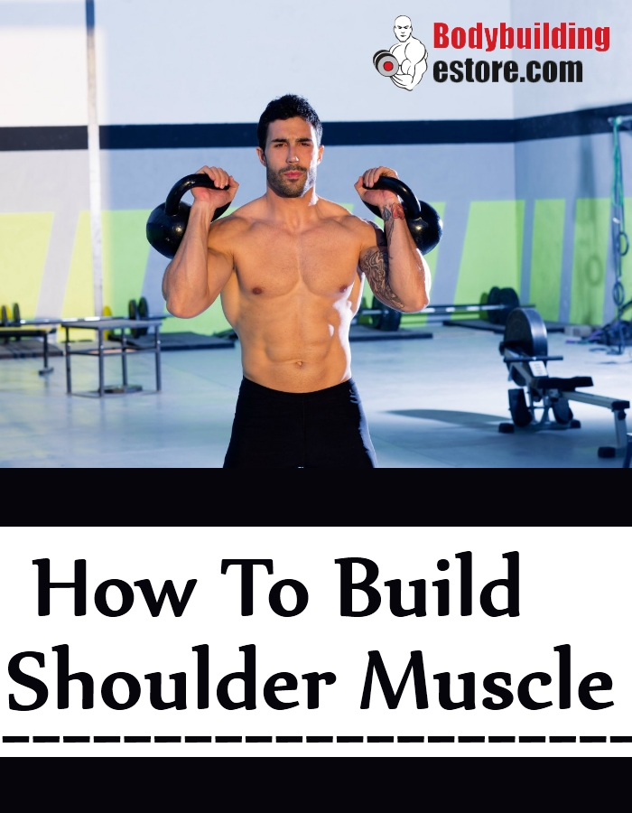 How To Build Shoulder Muscle