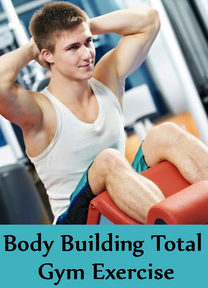Body Building Total Gym Exercise