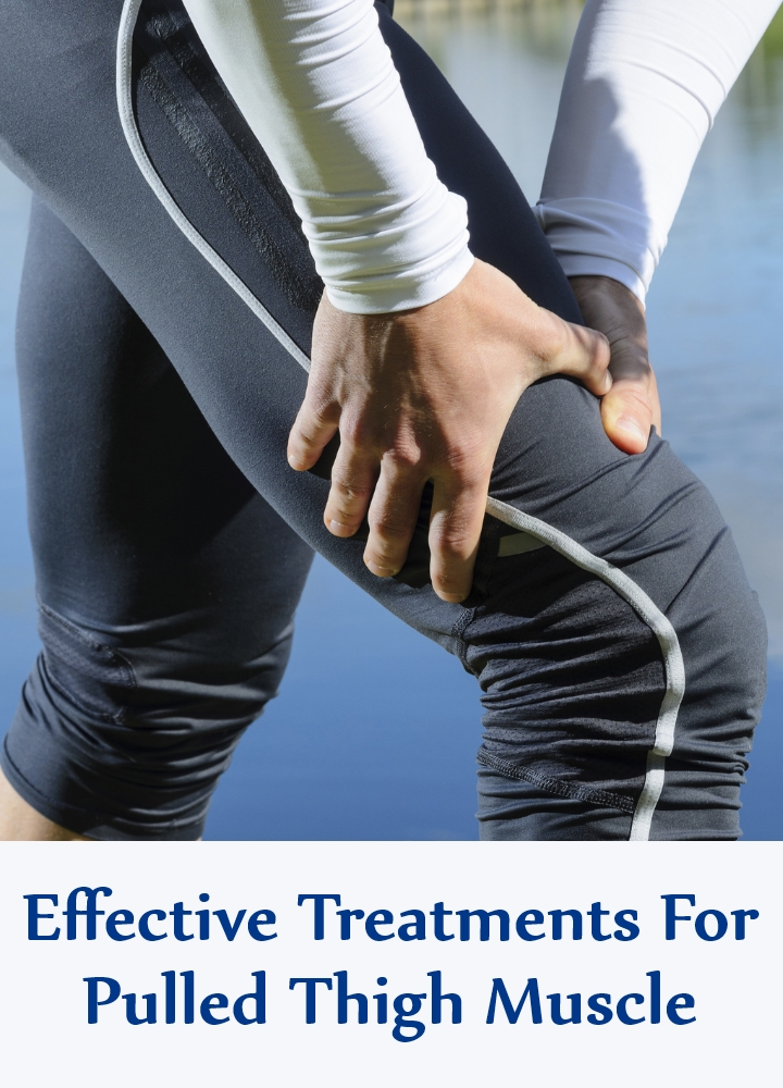 Effective Treatments For Pulled Thigh Muscle