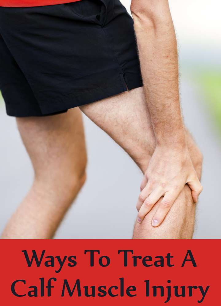 Ways To Treat A Calf Muscle Injury