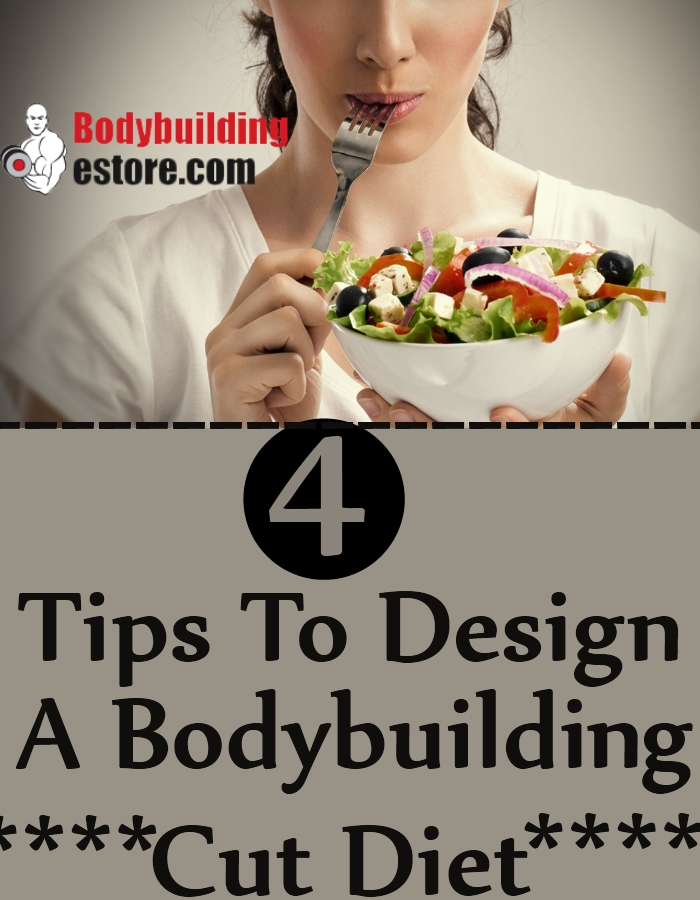 Best Tips To Design A Bodybuilding Cut Diet