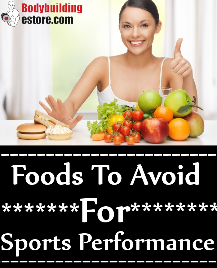 Foods To Avoid For Sports Performance