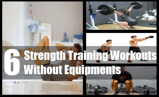 Strength Training Workouts Without Equipments