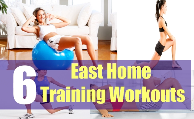 6 East Home Training Workouts