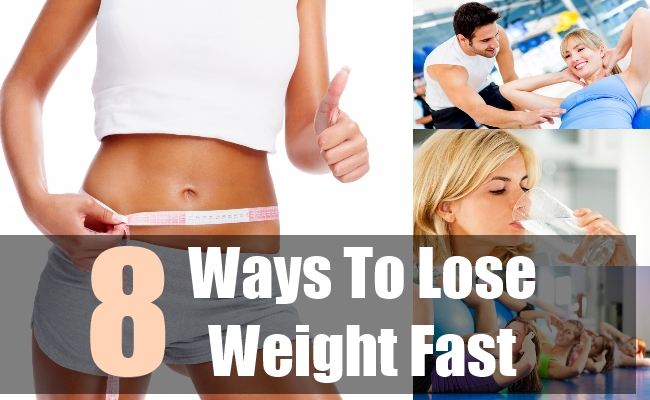 8 Ways To Lose Weight Fast