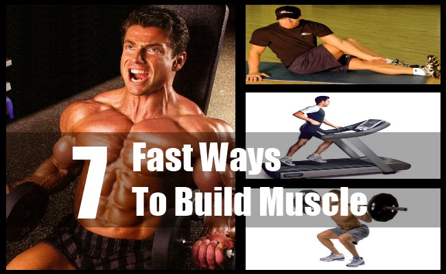 Sure Seven Fast Ways To Build Muscle