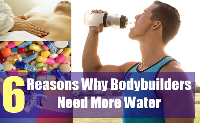 6 Reasons Why Bodybuilders Need More Water