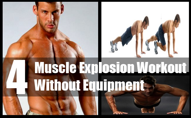 Muscle Explosion Workout Without Equipment