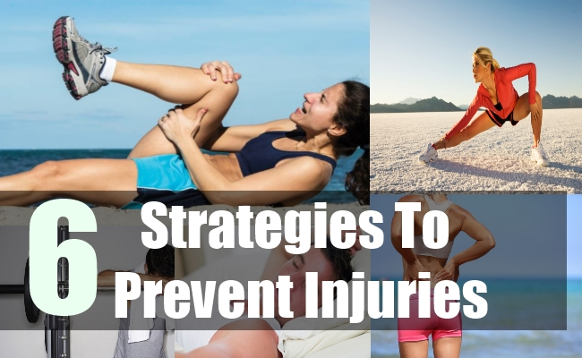 6 Strategies To Prevent Injuries