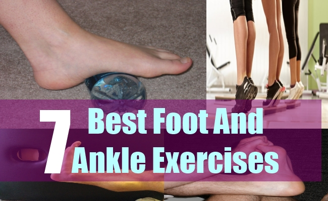 7 Best Foot And Ankle Exercises
