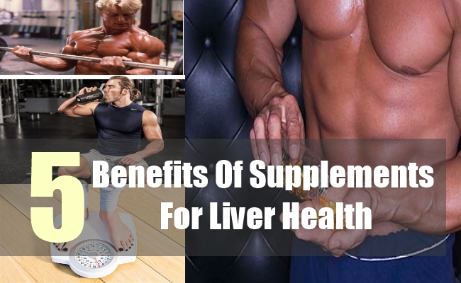 5 Benefits Of Supplements For Liver Health